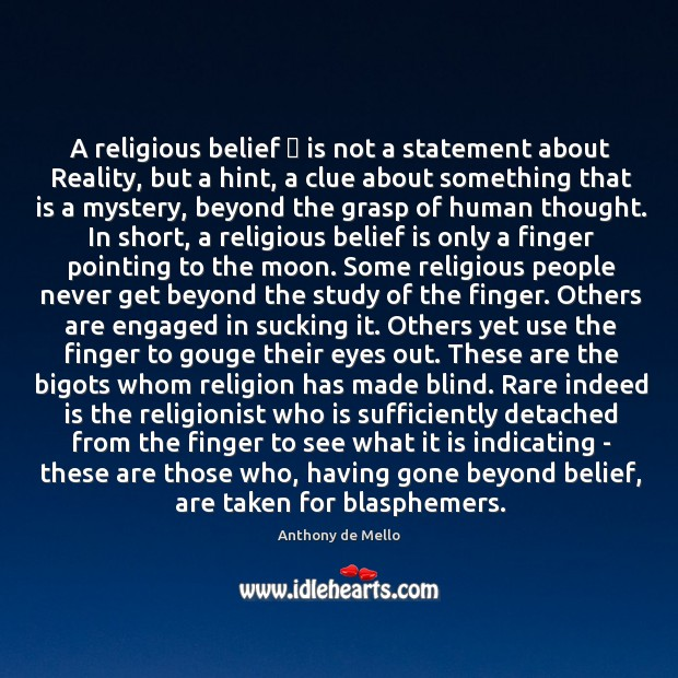 A religious belief … is not a statement about Reality, but a hint, Belief Quotes Image