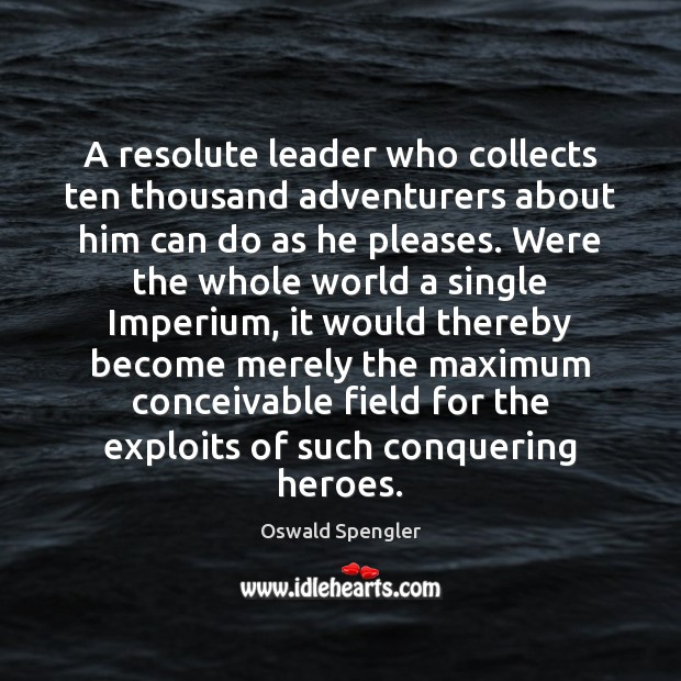A resolute leader who collects ten thousand adventurers about him can do Image