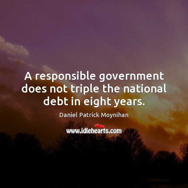 Image, A responsible government does not triple the national debt in eight years.