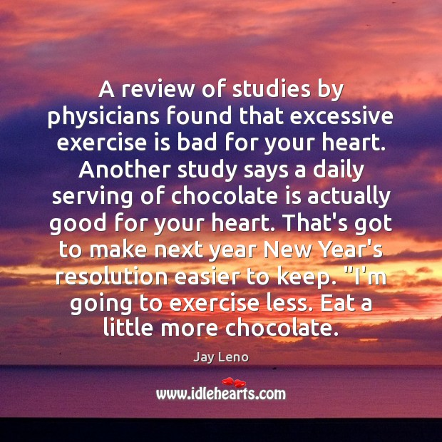 Image, A review of studies by physicians found that excessive exercise is bad
