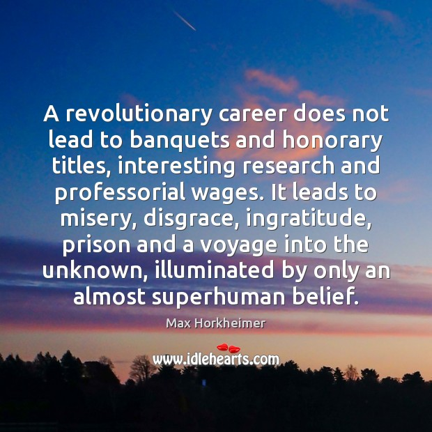 Image, A revolutionary career does not lead to banquets and honorary titles, interesting