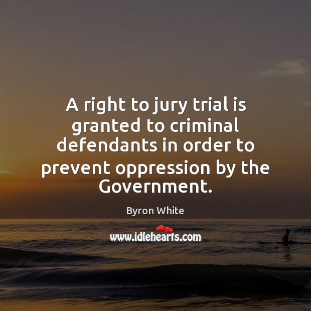Image, A right to jury trial is granted to criminal defendants in order