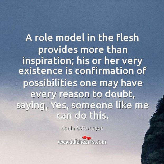 A role model in the flesh provides more than inspiration; his or Image