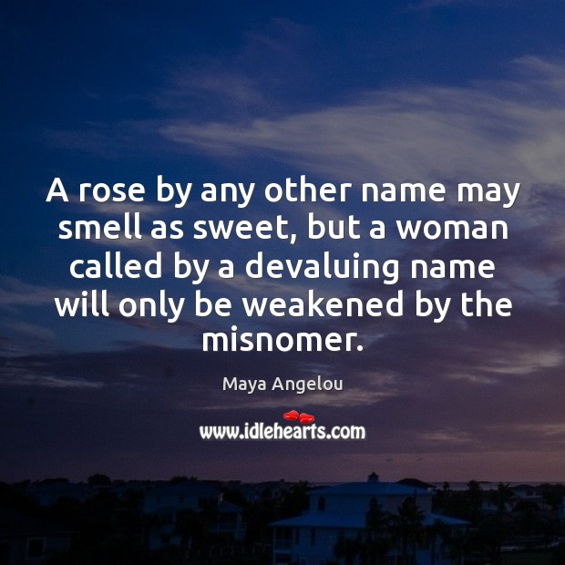 Image, A rose by any other name may smell as sweet, but a