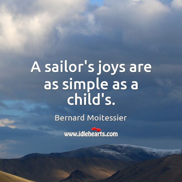 Image, A sailor's joys are as simple as a child's.