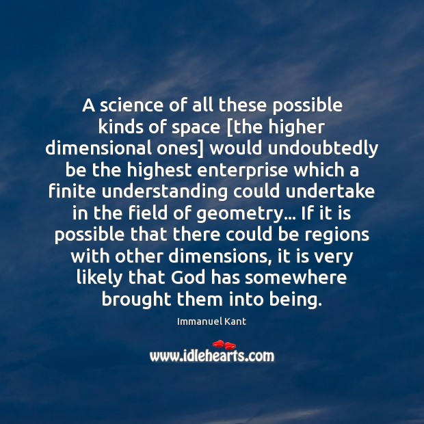 Image, A science of all these possible kinds of space [the higher dimensional