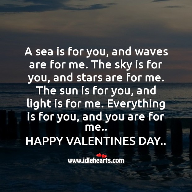 A sea is for you, and waves are for me. Valentine's Day Quotes Image