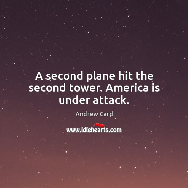 Image, A second plane hit the second tower. America is under attack.