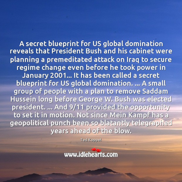 A secret blueprint for US global domination reveals that President Bush and Image