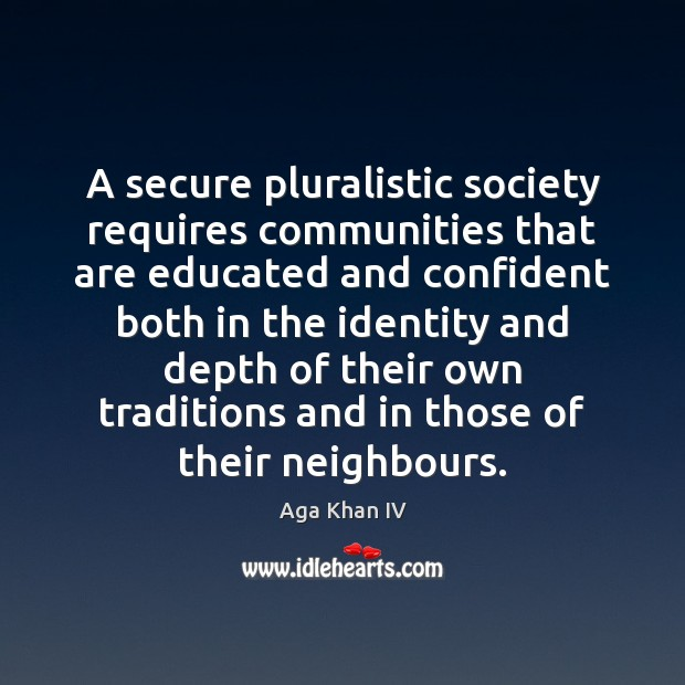 Image, A secure pluralistic society requires communities that are educated and confident both