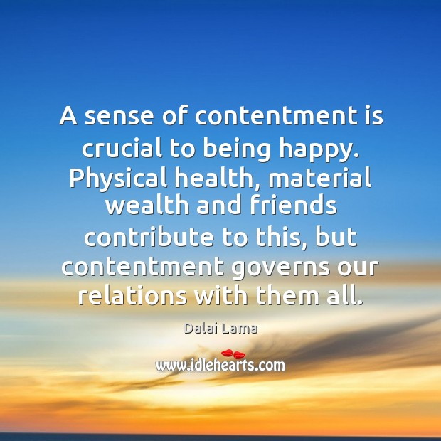 Image, A sense of contentment is crucial to being happy. Physical health, material