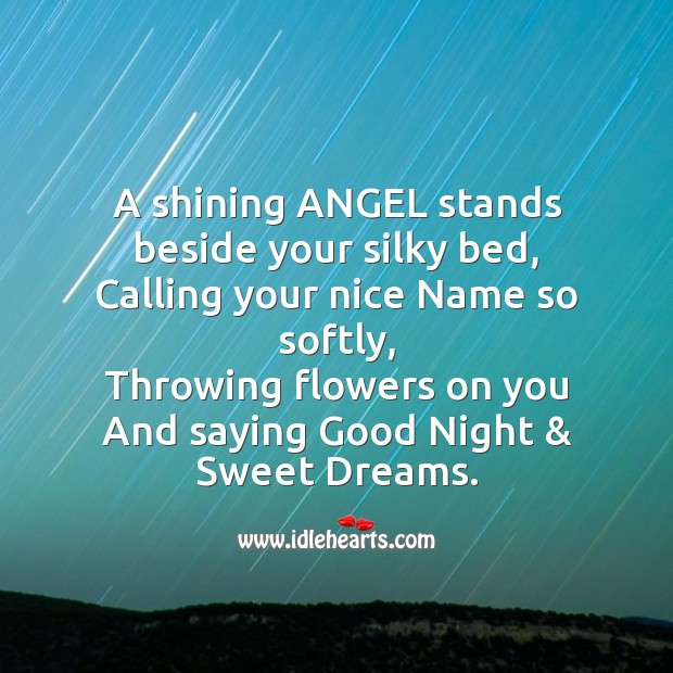 A shining angel stands beside your silky bed Image