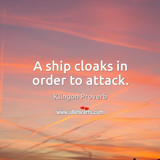 A ship cloaks in order to attack. Image