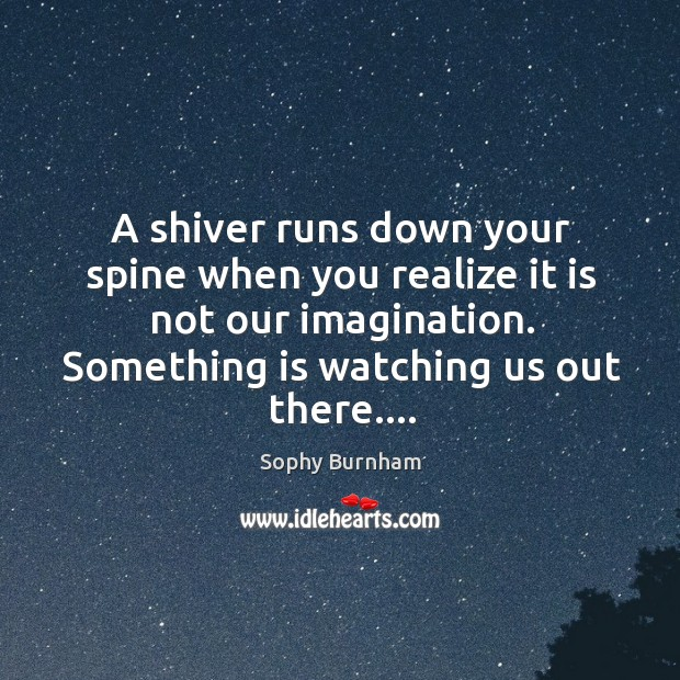 A shiver runs down your spine when you realize it is not Image