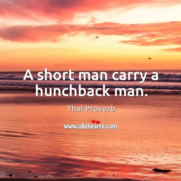 A short man carry a hunchback man. Thai Proverbs Image