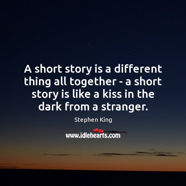 Image, A short story is a different thing all together – a short