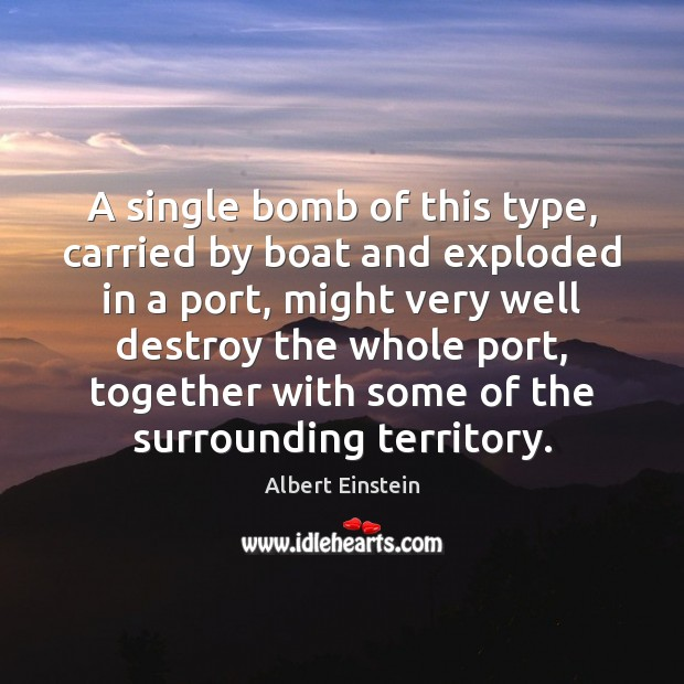 Image, A single bomb of this type, carried by boat and exploded in