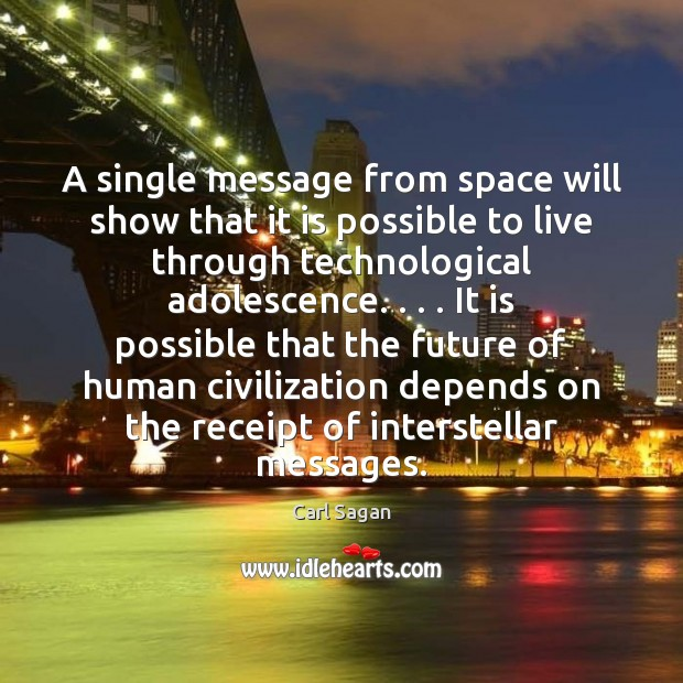 Image, A single message from space will show that it is possible to
