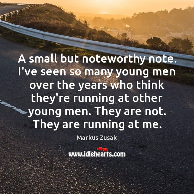 A small but noteworthy note. I've seen so many young men over Image