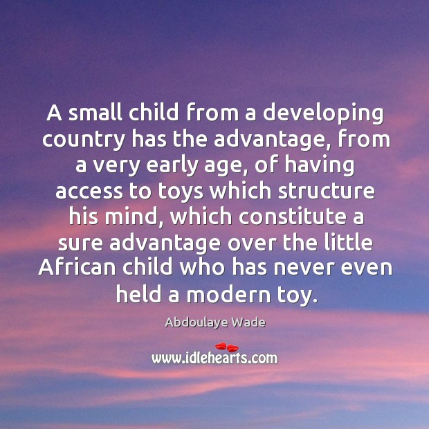 Image, A small child from a developing country has the advantage