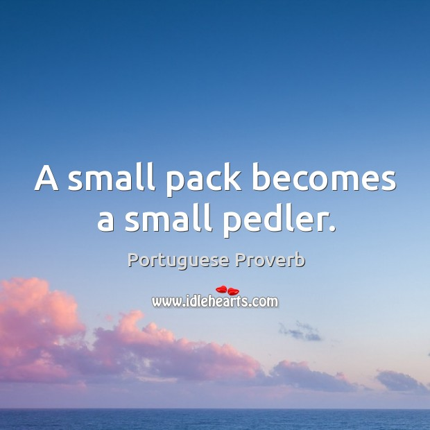 A small pack becomes a small pedler. Image
