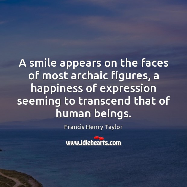 A smile appears on the faces of most archaic figures, a happiness Image