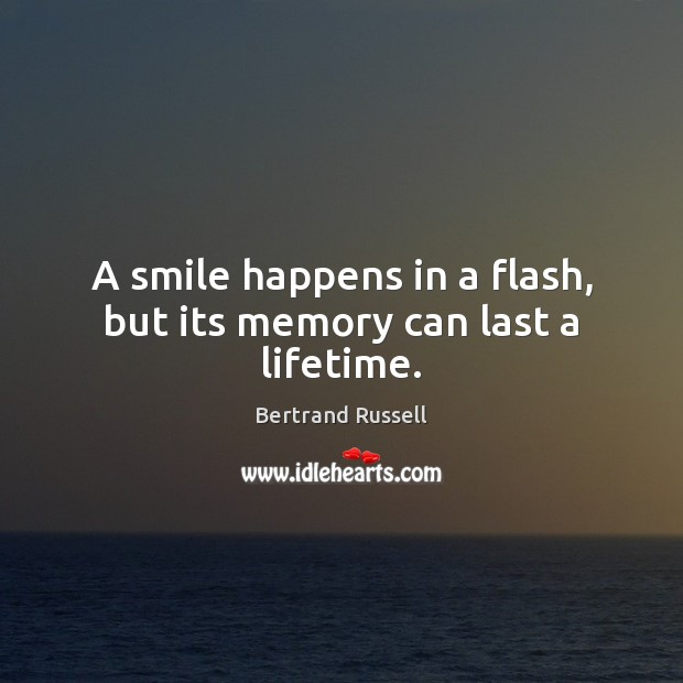 A smile happens in a flash, but its memory can last a lifetime. Image