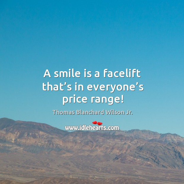 Image, A smile is a facelift that's in everyone's price range!