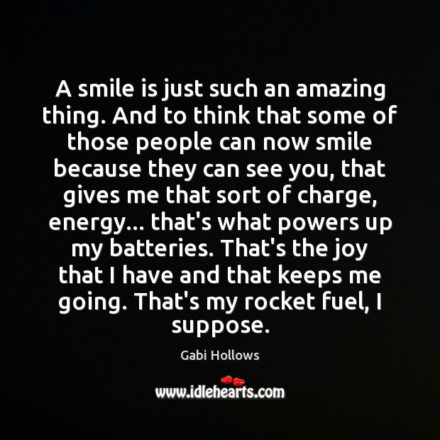 A smile is just such an amazing thing. And to think that Smile Quotes Image