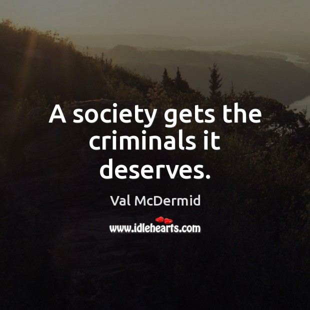 society prepares the crime the criminal commits it The criminal justice system may  every easter for decades following his release from prison in 1975 for a watergate-related crime until his death in 2012, he chose to go back behind bars to.