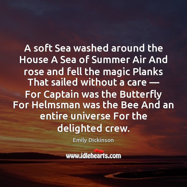 A soft Sea washed around the House A Sea of Summer Air Image