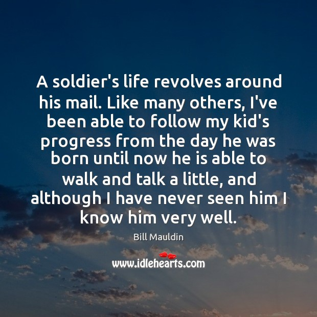 Image, A soldier's life revolves around his mail. Like many others, I've been