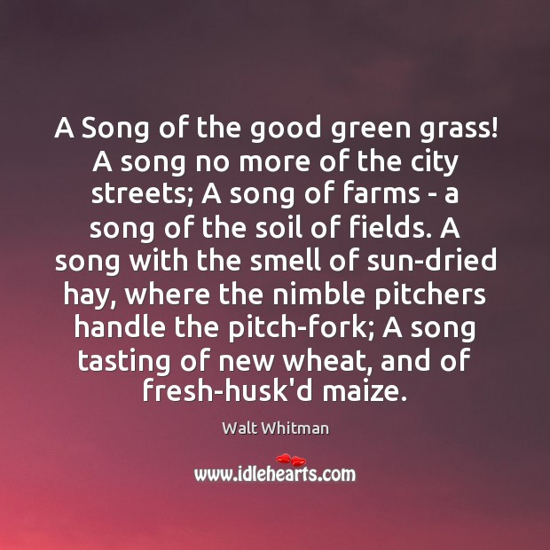 A Song of the good green grass! A song no more of Image