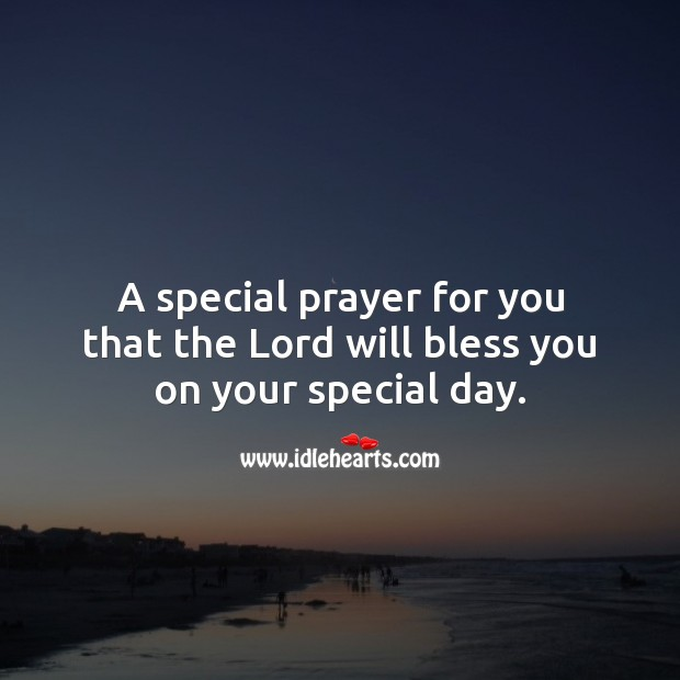 A special prayer for you that the Lord will bless you on your special day. Religious Birthday Messages Image