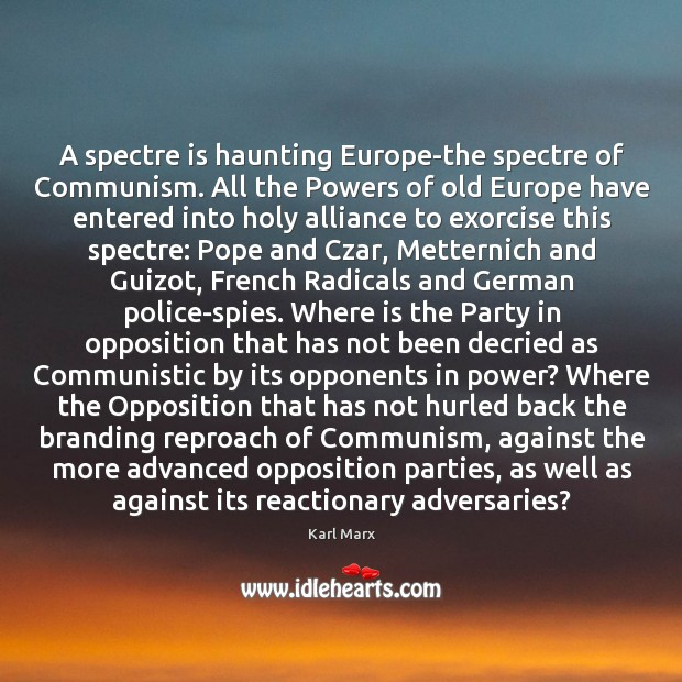 Image, A spectre is haunting Europe-the spectre of Communism. All the Powers of