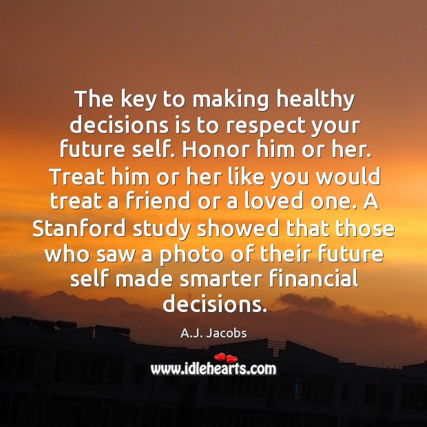 Image, A stanford study showed that those who saw a photo of their future self made smarter financial decisions.