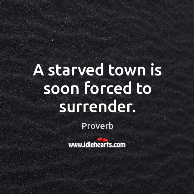 A starved town is soon forced to surrender. Image