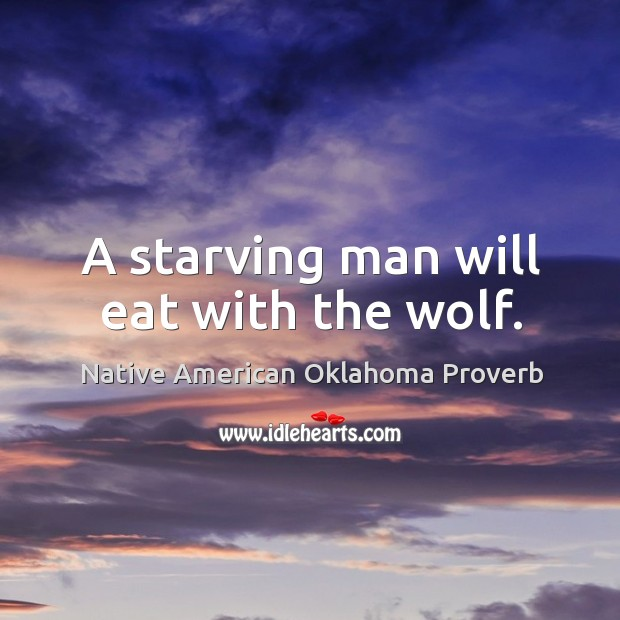Native American Oklahoma Proverbs