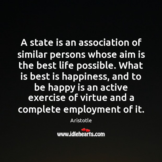 Image, A state is an association of similar persons whose aim is the