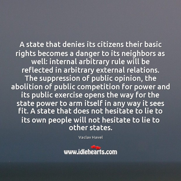 Image, A state that denies its citizens their basic rights becomes a danger