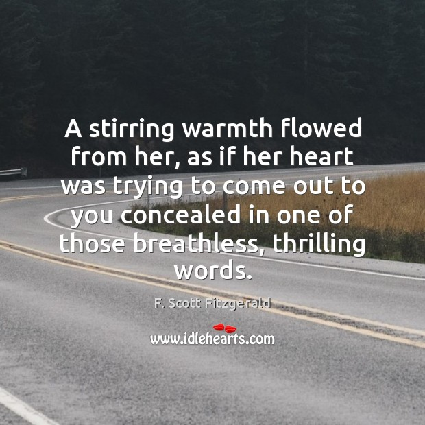 Image, A stirring warmth flowed from her, as if her heart was trying