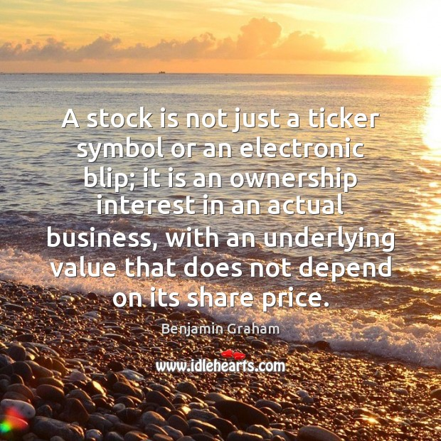 A stock is not just a ticker symbol or an electronic blip; Image