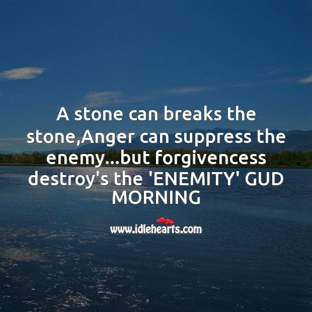 A stone can breaks the stone Good Morning Messages Image