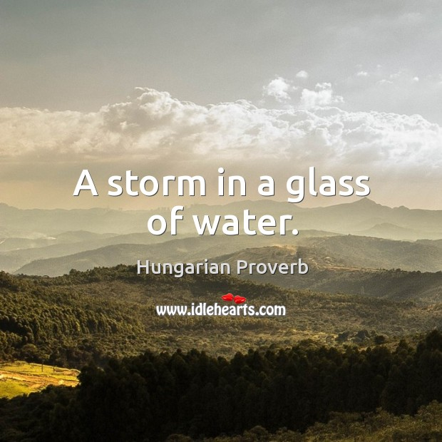 Image, A storm in a glass of water.