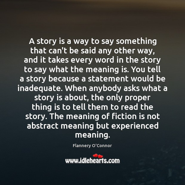 Image, A story is a way to say something that can't be said