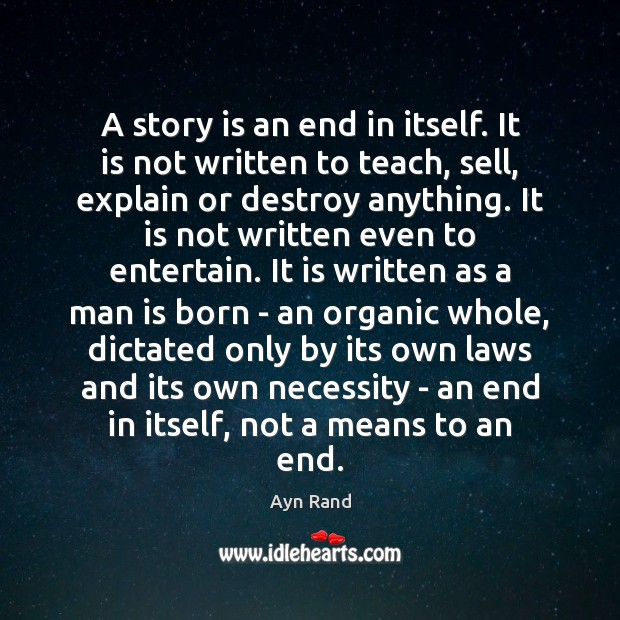 A story is an end in itself. It is not written to Image