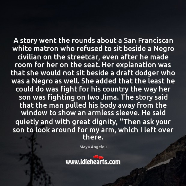 Image, A story went the rounds about a San Franciscan white matron who