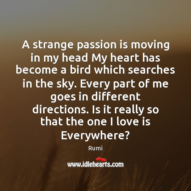 A strange passion is moving in my head My heart has become Image