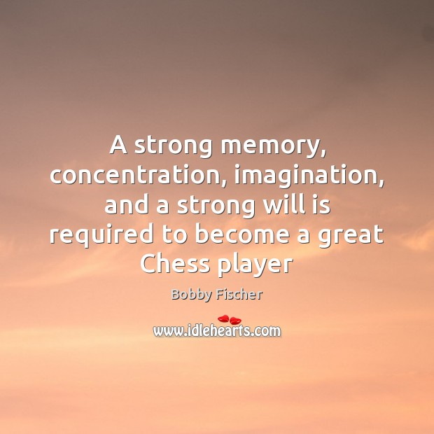 Picture Quote by Bobby Fischer