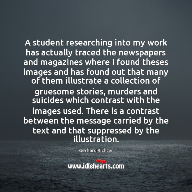 Image, A student researching into my work has actually traced the newspapers and